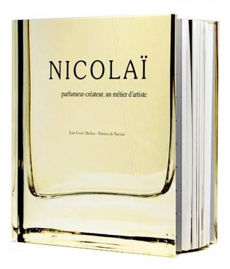 NICOLAI: Parfumeur-createur,  un metier d'artiste Hardcover Book  by PARFUMS DE NICOLAI