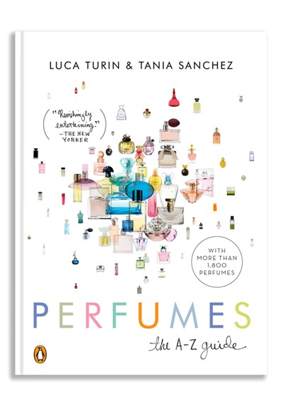 Perfumes,  The A-Z Guide  Paperback  by Luca Turin and Tania Sanchez