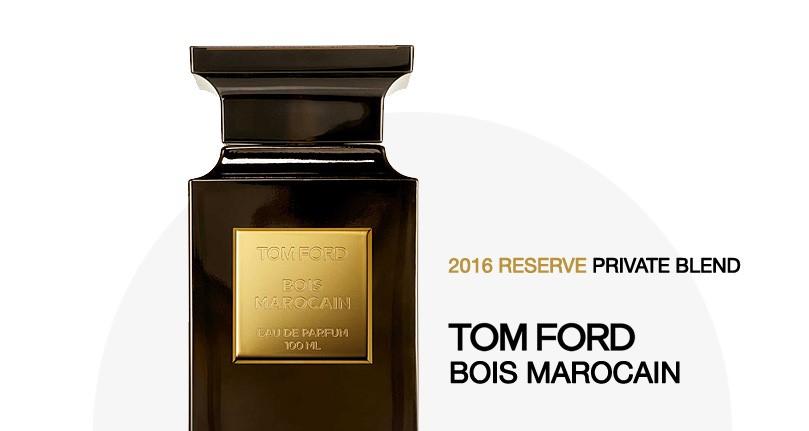 4 - Tom Ford Bois Marocain Reserve 2016